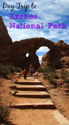 Day Trip to Arches National-Park - take the kids, how to plan your adventure & where to go in this gorgeous park.