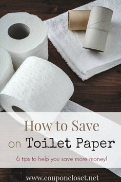 How to Save on Toilet paper  6 tips to help you save money! - Coupon Closet