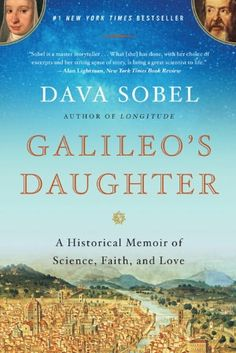 Based largely on the letters written by Galileo and his daughter to each other