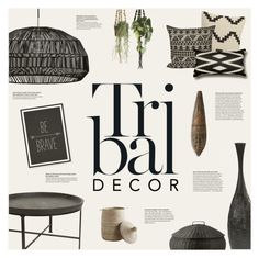 """""""Tribal Decor"""" by anna-nemesis ❤ liked on Polyvore featuring interior, interiors, interior design, home, home decor, interior decorating, DAY Birger et Mikkelsen, Zestt, CB2 and Dot & Bo"""