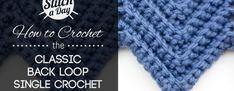 How to Crochet the Classic Back Loop Single Crochet Ripple Stitch