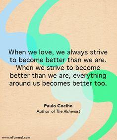 #quote #thealchemist #paulocoelho #caregiving #hope #hospice #love