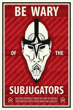 Beware of the Subjugators - RS 'Godless' Poster by Halfingr