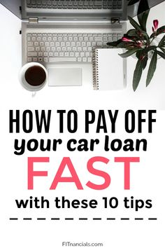 How To Pay Off Your Car Loan Fast With These 10 Tips - Pay off credit card - How long to Pay off credit card? - How To Pay Off Your Car Loan Fast With These 10 Tips via FITnancials Need Money Fast, How To Get Money, Paying Off Car Loan, Payday Loans Online, Paying Off Credit Cards, Loans For Bad Credit, Student Loan Debt, Managing Your Money, Car Loans
