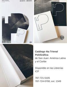 Blog de la Editorial del Instituto de Cultura Puertorriqueña: Catálogo 4ta Trienal Poli/Gráfica de San Juan: Amé...