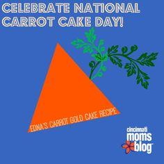 Edna's Carrot Gold Cake Recipe | Cincinnati Moms Blog