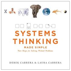 Learn how to use Systems Thinking to tackle wicked problems and increase your speed of thought!