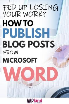 If you're fed up losing all your hard starting writing your posts in Microsoft Word Instead. Here is my WordPress tutorial on how to write a post in Microsoft Word and publish it to your WordPress blog. #bloggingtips #bloggingforbeginners #wordpresstutorial #wordpresstips Learn Wordpress, Wordpress Admin, Make Blog, How To Start A Blog, Blog Post Template, Remember Password, Medical Technology, Energy Technology, Technology Gadgets