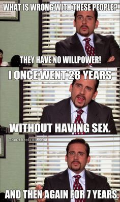 The Funny Memes the office are the closest thing for improve your office work style.We are sure that these Funny Memes the office are make you laugh and make happy your whole day. Memes Humor, Funny Memes, Jokes, 40 Year Old Virgin, Office Memes, Cool Iphone 6 Cases, Michael Scott, Willpower, My Favorite Image
