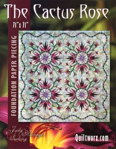 Cactus Rose - Available from Quiltworx.com - A Judy Niemeyer Quilting Company. Shop for more patterns and quilting supplies on store.quiltworx.com