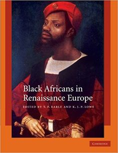 This is a highly original exploration of the black African presence in Renaissance Europe. Leading experts from the disciplines of history, literature, art history and anthropology examine Black African experiences and representations from slavery to bla Black History Books, Black History Facts, Black Books, Art History, African Life, African American History, African Culture, Renaissance, African American Books