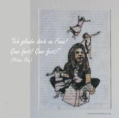 """""""Ich glaube doch an Feen! Ganz fest! Ganz fest!"""" (Peter Pan) http://blog.dorotheakoch.de/lesen/"""