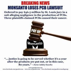 GMO Free USA Breaking News: Monsanto Loses PCB Lawsuit. The corporation was  ordered to