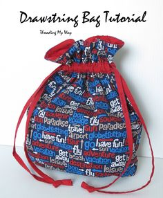 Threading My Way: Drawstring Bag Tutorial...