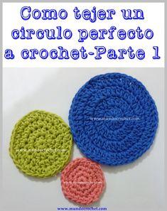 Cómo tejer un círculo perfecto a crochet o ganchillo-Parte 1 de 2