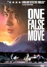 Underrated Movie #122 ~ One False Move