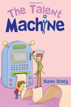 The Talent Machine by Susan Stacy, a high school sophomore from Iowa, who was inspired by Dr. Seuss and Shel Silverstein.  'The Talent Machine is a magical machine that can tell young children what special job is meant for them based on their one-of-a-kind gift! Step into the talent machine and it will help you with that hard question: What do you want to be when you grow up?' #Books #Kids
