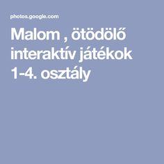 Malom , ötödölő interaktív játékok 1-4. osztály