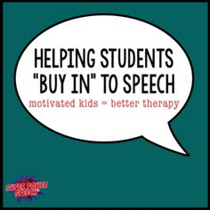 """Helping Students """"Buy In"""" to Speech - Speechy Musings. Pinned by SOS Inc. Resources. Follow all our boards at pinterest.com/sostherapy/ for therapy resources."""