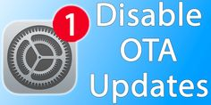 How to Completely Disable OTA Updates on iPhone or iPad Latest Technology News, Best Iphone, New Tricks, Getting To Know, Disability, Ipod Touch, Apple Tv, Ipad