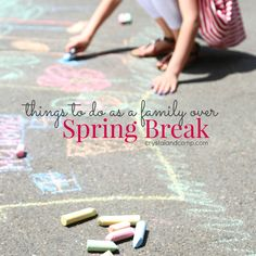 Things to do with your family over spring break (or just in the spring in general). #spring #springbreak