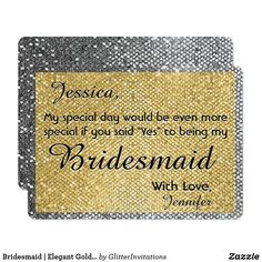Bridesmaid | Elegant Gold and Silver Card Glitter Invitations, Glitter Confetti, Be My Bridesmaid, Card Reading, Silver Glitter, Graphic Prints, How To Plan, How To Make, Special Day