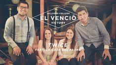 Hillsong College - Victory (Él venció) (cover en español by TWICE feat. ...