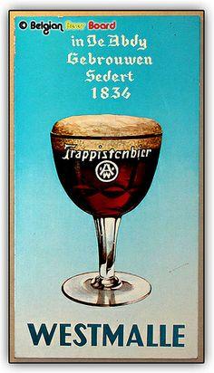 Comment ne pas épingler cette belle publicité de la bière Westmalle de l'abbaye trappiste du même nom !