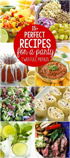 The PERFECT Recipes for a party - two full menus of the perfect party food recipes everyone loves, from appetizers to salads, main courses, desserts, and drinks!