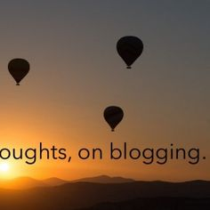 5 thoughts, on blogging…    Blog like no one is reading… (with due apologies to the original Irish proverb)    Medium may come and go (no pun intend. http://slidehot.com/resources/5-thoughts-on-blogging.62777/