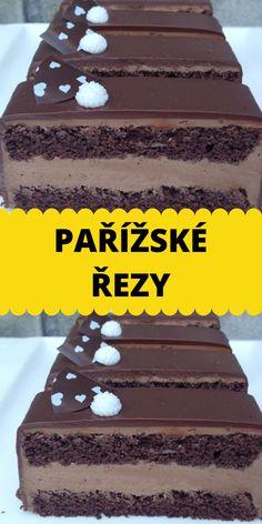 PAŘÍŽSKÉ ŘEZY Cake, Food, Syrup, Food Cakes, Eten, Cakes, Tart, Cookies, Meals