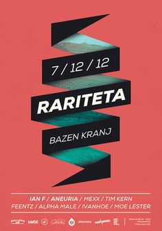 Raritetais an underground electronica netlabel & event management based in Kranj (Slovenia). This is the poster for their debut party.  © Ljubo Bratina