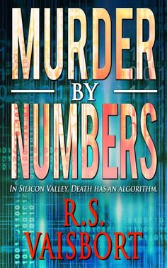 Murder By Numbers by [Vaisbort, R.S.]  Four women, once best friends, have not spoken to each other in ten years. A drunken, decade old promise and a class reunion will bring them together again.
