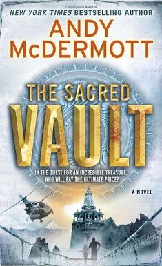 The Sacred Vault: A Novel (Nina Wilde and Eddie Chase) by Andy McDermott http://www.amazon.com/dp/0553593641/ref=cm_sw_r_pi_dp_wOZnvb1MX5JDB