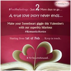 Make your sweetheart giggle this Valentine's with our superbly hilarious #RomanticStories  #FeeltheFeeling: #StayTuned