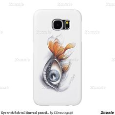 #Eye with #fish tail #Surreal pencil art Samsung #GalaxyS6 #phonecases