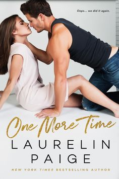 One More Time by Laurelin Paige – out May 2, 2018