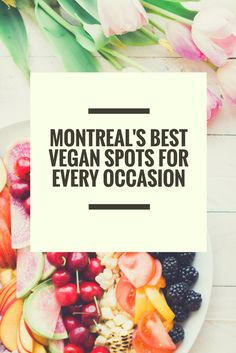 Montreal's Best Vegan Spots For Every Occasion - the Hidden Hipsters Vegan Food, Vegan Recipes, Montreal Quebec, Hipsters, Sushi, Brunch, Canada, Vacation, Vegetables