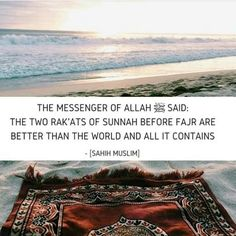 """#Fajr #Sunnah  Subhan'Allah and how many of us miss these two Rakahs yet we think we will be successful in this world and the hereafter.   A'isha relates that the Prophet (Allah bless him and give him peace) said,   """"The two [sunna] cycles (rak`ats) of the morning prayer are better than the world and what it contains'   [Muslim]  REFLECT 
