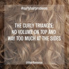 Hair Romance - curly hair problems - the curly triangle hair problems Curls Week - Common curly hair problems and solutions - Hair Romance Hair Romance Curly, Curly Hair Tips, Curly Hair Styles, Natural Hair Styles, Frizzy Hair, Curly Hair Quotes, Style Curly Hair, Curly Hair Layers, Curly Hair Problems