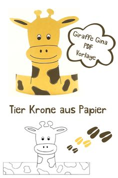 Tier Krone basteln aus Papier Animal crown tinker with children Giraffe Gina. You still need a crafting idea for your children's birthday or carnival, which has the motto Animals, Safari or Jungle? How about tinkering with an animal crown. Crown Crafts, Hat Crafts, Paper Crafts For Kids, Preschool Crafts, Giraffe Crafts, Holiday Program, Alphabet Cards, Alphabet Activities, Making Out