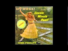 Minnie Pearl - Howdee! (Side 1) - YouTube