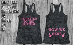 Workout Tank Top - Squatted to the Bottom, Now We Here - Crossfit TankBlack Burnout Tank - Fitness Tank Workout Tank