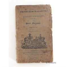 """Original August 1817 issue of this monthly magazine.  Booklet size (8vo - over 7¾ - 9¾"""" tall) with original paper wraps. 100 pages Published by Archibald Constable and Company, Edinburgh  NB: This is an original publication, not a modern reproduction"""
