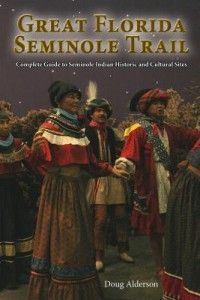"Reviewed by M.R. Street,  ""The Great Florida Seminole Trail: Complete Guide to Seminole Indian Historic and Cultural Sites"""