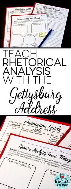 Teach rhetorical analysis, rhetorical appeals, and rhetorical devices using the Gettysburg Address. American Literature. High school ELA.