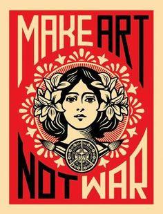 Make Art Not War Kunsttryk