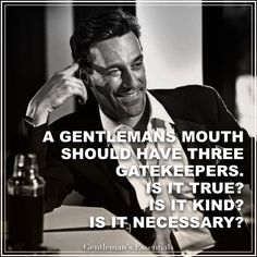 Essential Guy Style Rules That'll Help You Look Taller Motivation Quote www. Gentleman Rules, Der Gentleman, Gentleman Style, Wisdom Quotes, Quotes To Live By, Life Quotes, Success Quotes, Quotes Quotes, Gentlemans Club