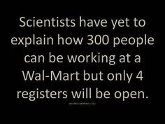 Scientists and Walmart...
