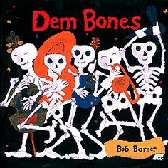 Booktopia has Dem Bones, Avenues by Bob Barner. Buy a discounted Hardcover of Dem Bones online from Australia's leading online bookstore. Halloween Books For Kids, Halloween Music, Preschool Halloween, Fall Preschool, Halloween Activities, Halloween Ideas, Halloween Party, Bone Books, Preschool Science